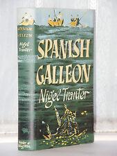 Nigel Tranter - Spanish Galleon