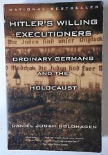 HITLER'S WILLING EXECUTIONERS Daniel Jonah Goldhagen Holocause PB VG