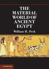 The Material World Of Ancient Egypt: By William H. Peck