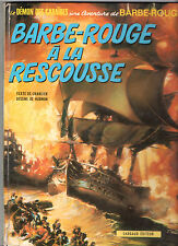 BARBE-ROUGE A LA RESCOUSSE ¤ CHARLIER/HUBINON ¤ EO 1972 DARGAUD
