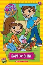Maya & and Miguel : Rain or Shine : Reader #4 Level 2 Scholastic Reader Book