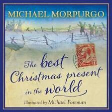 The Best Christmas Present in the World, Michael Morpurgo, New
