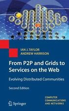 Computer Communications and Networks: From P2P and Grids to Services on the...