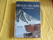 Refuges des Alpes de Nice au Léman - Serre & Jeudy - Glenat 1985