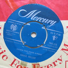 """Chuck Miller down the road une-pièce/mad about her Blues UK 7"""" MERCURY 1958"""