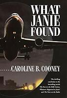 What Janie Found Hardcover Caroline B. Cooney