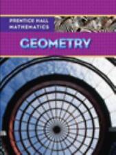 Prentice Hall Mathematics, Geometry by Prentice Hall Staff (2007, Hardcover, Stu