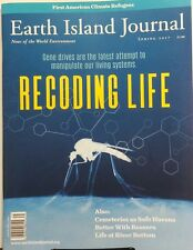 Earth Island Journal Spring 2017 Recoding Life Gene Drives FREE SHIPPING sb