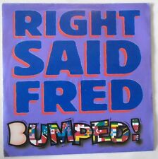"""RIGHT SAID FRED - Bumped - 7"""" Single PS"""