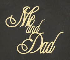 Scrapbooking Words - Me and Dad