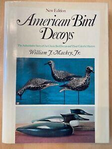 American Bird Decoys by William J. MacKey Jr. - new edition
