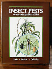 Insect Pests of Fruit and Vegetables in NSW by P.C. Hely, G. Pasfield (H/C
