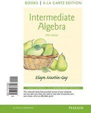 Intermediate Algebra, Books a la Carte Edition by Elayn Martin-Gay (2015,...
