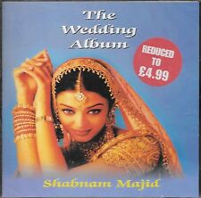 SHABNAM MAJID - THE WEDDING ALBUM - NEUF BANDE SONORE CD
