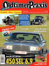 OLDTIMER PRAXIS 03/07 - 450 SEL 6.9 - SAAB 92 - VW Iltis - TERROT HST - VINCENT