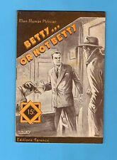 ►FERENCZI - MON ROMAN POLICIER N°438 - BETTY ... OR NOT BETTY - RIVALER - 1956