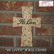 """""""HE LIVES!"""" Durable Resin Wall Cross - Easy to HANG! - hardware included"""