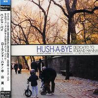 ROLAND HANNA - HUSH-A-BYE: DEDICATED TO ROLAND HANNA NEW CD