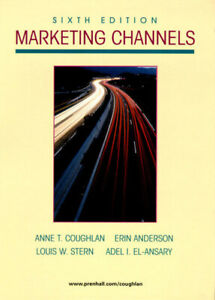 The Prentice Hall international series in marketing: Marketing channels by Anne