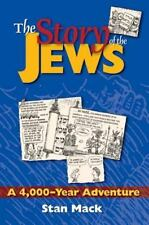 The Story of the Jews : A 4,000-Year Adventure - a Graphic History Book by...