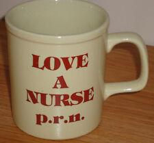 LOVE A NURSE p.r.n ceramic coffee MUG