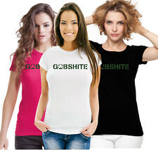 Irish Clothing Ireland St Patricks Day Gobshite Ladies T Shirt
