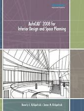 NEW - AutoCAD 2008 for Interior Design and Space Planning