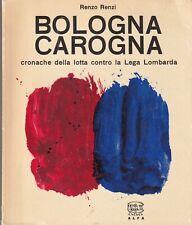 Renzi - Bologna Carogna - Alfa Bologna 1964 II Edizione Calcio