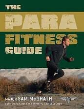 The Para Fitness Guide (General Military), McGrath, Sam Paperback Book