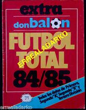 DON BALON EXTRA FUTBOL TOTAL 84/85 LIGA ESPAÑA