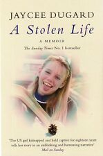 A STOLEN LIFE - Jayce Dugard - The US Girl Kidnapped & Held Captive for 18 Years