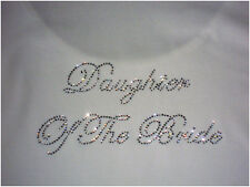 'Daughter of the Bride' Crystal Rhinestone Wedding hot fix iron on transfer