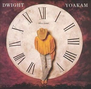 Dwight Yoakam - This Time CD 1993 Reprise