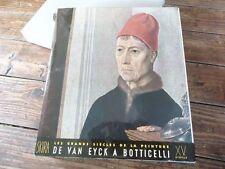 ART - LES GRANDS SIECLES DE LA PEINTURE - DE VAN EYCK A BOTTICELLI - J.LASSAIGNE