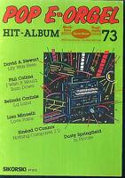 """"""" POP E-Orgel Hit-Album 73 """""""