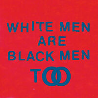"Young Fathers : White Men Are Black Men Too VINYL 12"" Album (2015) ***NEW***"
