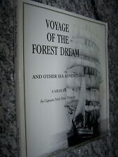 Signed-Voyage of the Forest Dream and Other Sea Adventures, A Memoir, Sailing