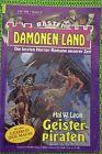 Dämonen-Land Nr. 6, Geisterpiraten, Hal W. Leon, Bastei Verlag, Z: 1
