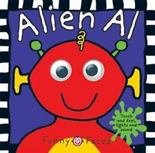 Funny Faces Alien Al (Funny Faces (Priddy Books)) Priddy, Roger Board book