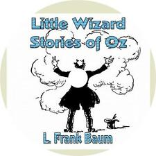Little Wizard Stories of Oz, L. Frank Baum Fun Childrens Audiobooks on 1 MP3 CD