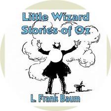 Little Wizard Stories of Oz, L. Frank Baum Fun Childrens Audiobooks on 1 MP3 CD