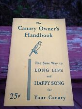 Canary Owners Handbook 1950-Excellent Guide To Complete Care