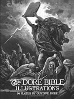 The Dore Bible Illustrations by Gustave Dore