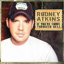 If You're Going Through Hell by Rodney Atkins (CD, Jul-2006) Free Ship #GP04