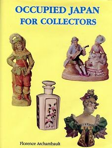 Occupied Japan Collectibles incl. Makers' Marks (1945-1952) / Book + Values
