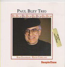 PAUL BLEY TRIO  CD PROMO  BEBOP  STEEPLECHASE
