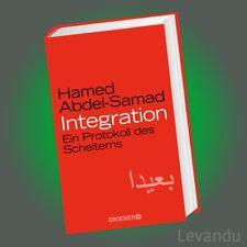 INTEGRATION | HAMED ABDEL-SAMAD | Ein Protokoll des Scheiterns - Eine Abrechnung
