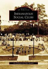 Indianapolis Social Clubs (Images of America), Murphy, John, Hillman, Jim, New B
