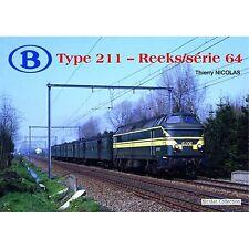Nicolascollection 978-2-930748-11-5 libro SNCB NMBS Type 211-Reeks/Série 64 NUOVO + OVP