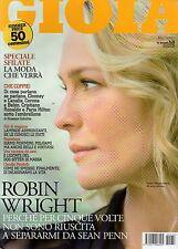 Gioia 2009 32.ROBIN WRIGHT,CLAUDIA PANDOLFI,MISCHA BARTON,CESARE PRANDELLI